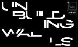 """""""Unbuilding Walls"""" – ab 26. Mai auf der Biennale gezeigt (https://www.unbuildingwalls.de)"""