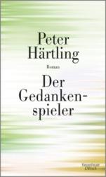 Peter Härtling: Gedankenspieler. 250 Seiten, Kiepenheuer & Witsch, 2018, 20 Euro ISBN 978-3-462-05177-3