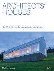 Architect's Houses. Die Wohnhäuser der innovativsten Architekten. Von Michael Webb. 320 Seiten, 23 x 29 cm, 270 Farbfotos und 80 Pläne. DVA, München, ISBN 978-3-421-04108-1, 59 € .