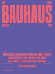 Das Buch zum Bauhaus-Erbe: 168 Seiten mit zahlreichen Abbildungen, Text Deutsch und Englisch, ISBN 978-3-95553-482-0