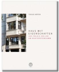 Tobias Nöfer (Hrsg.): Haus mit Eigenschaften. Das Palais Holler am Kurfürstendamm. Mit Essays von Cornelia Dörries, Benedikt Goebel, Simon Strauß und anderen. 21 x 26 cm, zahlreiche Abbildungen, ISBN 9783803008442, 48 Euro. Wasmuth & Zohlen Verlag, Berlin, 2020