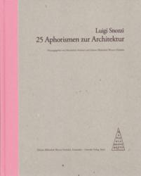 Luigi Snozzis 25 Aphorismen in der Edition Bibliothek Oechslin, 2013