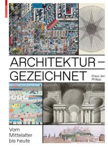 Klaus Jan Philipp: Architektur – gezeichnet. Vom Mittelalter bis heute. +++ Seiten, zahlreiche Abbildungen, Format 33 mal 24 cm. Birkhäuser, Basel 2020, 79,95 Euro. ISBN 978-3-03821-563-9