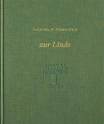 Michael P. Romstöck: zur Linde. 21,5 x 25,5 cm, 144 Seiten, nicht paginiert, 108 ganzseitige Schwarzweißfotos. Kettler Verlag, Dortmund 2021 ISBN 978-3-86206-882-1