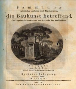 """""""Sammlung nützlicher..."""" – Der 1. Band im 6. Jahrgang wurde David Gilly herausgegeben. (Bild: Münchner Digitalisierungs Zentrum)"""